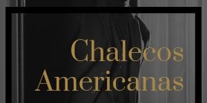 FW Americanas // Chalecos